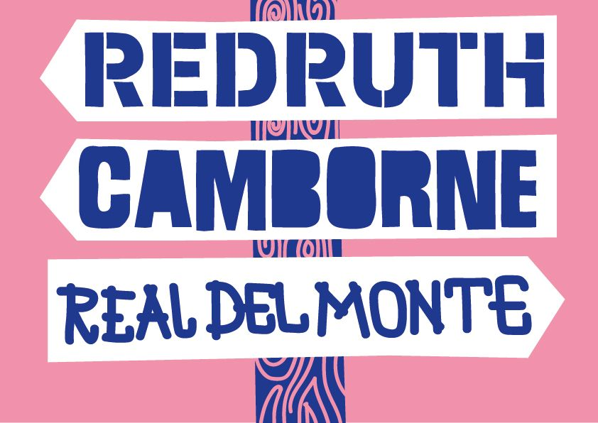 Signs to Redruth, Camborne and Real del Monte
